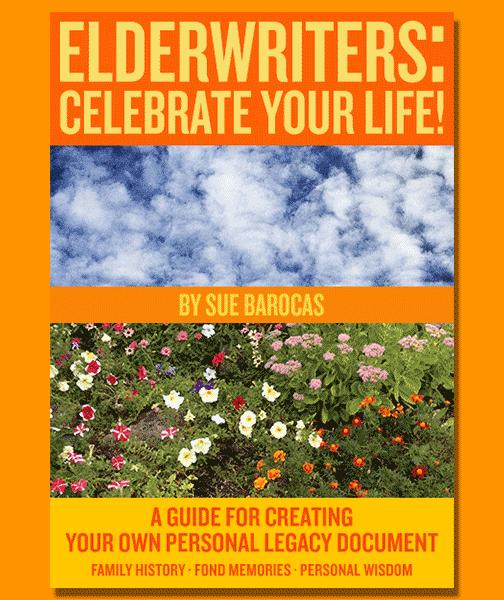 Elderwriters: Celebrate Your Life!